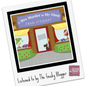 Audiobook Review: A Wee Murder in My Shop by Fran Stewart