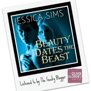 Audiobook Review: Beauty Dates the Beast by Jessica Sims