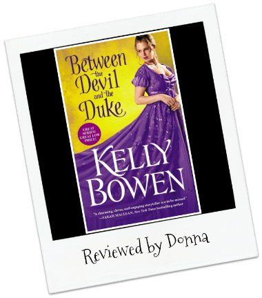 Donna's Review:  Between the Devil and the Duke by Kelly Bowen