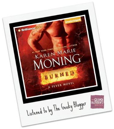 Audiobook Review: Burned by Karen Marie Moning