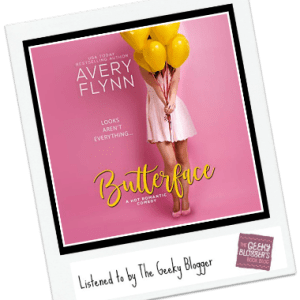 Audiobook Review: Butterface by Avery Flynn