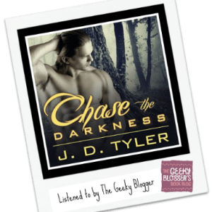 Audiobook Review: Chase the Darkness by J.D. Tyler