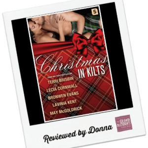 Donna's Review: Christmas in Kilts  by Bronwen Evans, Terri Brisbin , Lecia Cornwall, Lavinia Kent, May McGoldrick