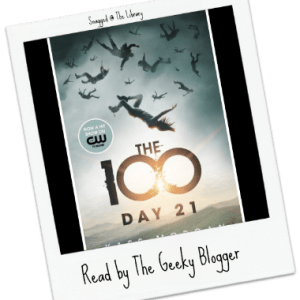 Snagged @ The Library Review: Day 21 by Kass Morgan