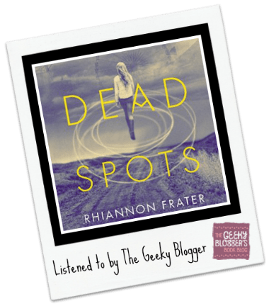 Audiobook Review: Dead Spots by Rhiannon Frater