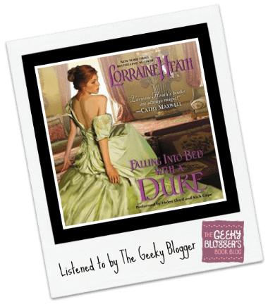 Audiobook Review: Falling Into Bed with a Duke by Lorraine Heath