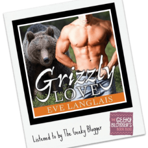Audiobook Review: Grizzly Love by Eve Langlais