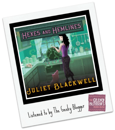Audiobook Review: Hexes and Hemlines by Juliet Blackwell