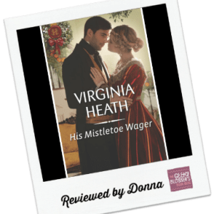 Donna's Review: His Mistletoe Wager by Virginia Heath