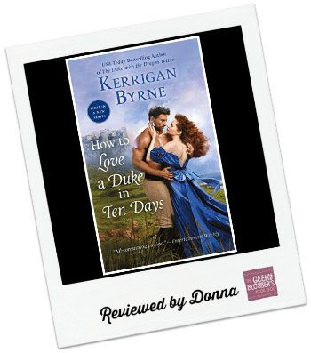 Donna's Review: How to Love a Duke in Ten Days by Kerrigan Byrne