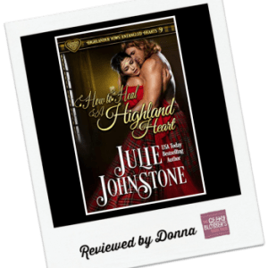 Donna's Review: How to Heal a Highland Heart by Julie Johnstone