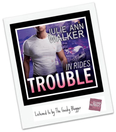 Audiobook ReRead Review: In Rides Trouble by Julie Ann Walker @tantoraudio