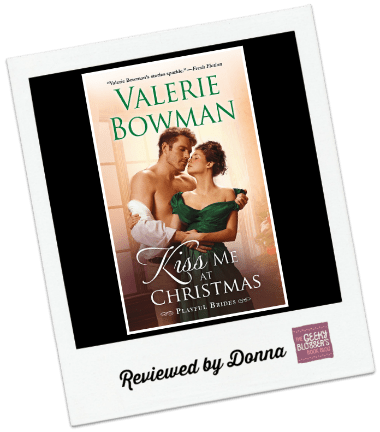 Donna's Review: Kiss Me at Christmas by Valerie Bowman