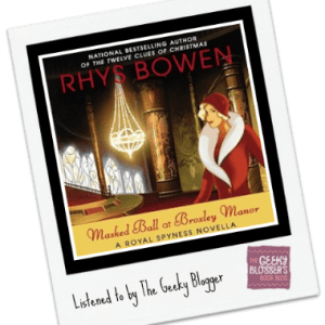 #TBRJar Audiobook Review: Masked Ball at Broxley Manor by Rhys Bowen