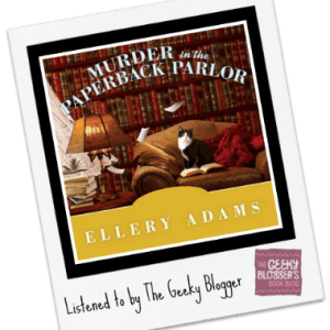 Audiobook Review: Murder in the Paperback Parlor by Ellery Adams