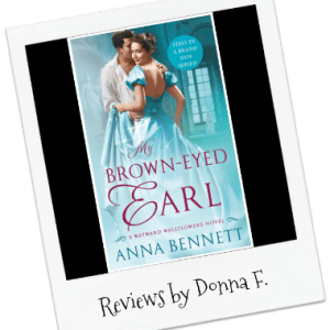 Donna's Review: My Brown-Eyed Earl by Anna Bennett