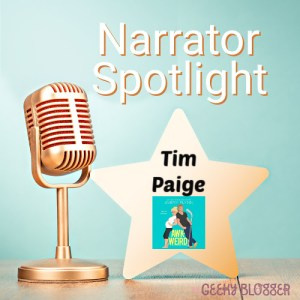 Narrator Spotlight on Tim Paige