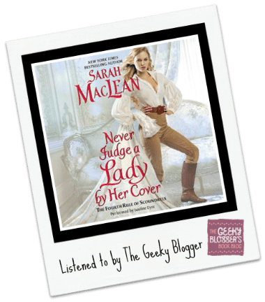 Audiobook Review: Never Judge a Lady by Her Cover by Sarah MacLean