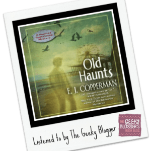 Audiobook Review: Old Haunts by E.J. Cooperman