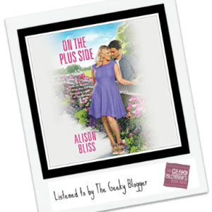 Audiobook Review: On the Plus Side by Alison Bliss