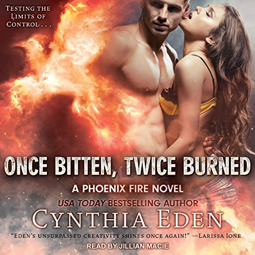 #30DaysOfThanks2017 Day 30: Once Bitten, Twice Burned by Cynthia Eden (Audiobook)