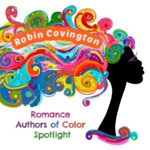 Romance Authors of Color Fan Pick: Robin Covington