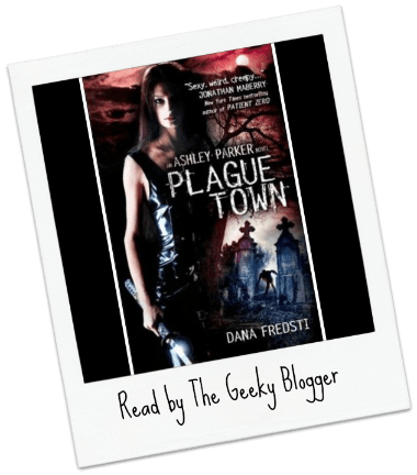 Review: Plague Town by Dana Fredsti
