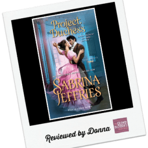 Donna's Review: Project Duchess by Sabrina Jeffries