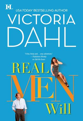 Review: Real Men Will by Victoria Dahl