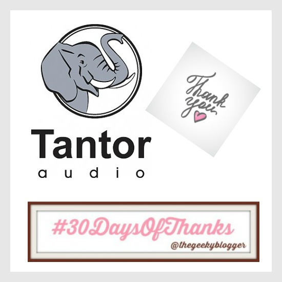 #30DaysofThanks2018 #BookGram Day 1 Tantor Audio