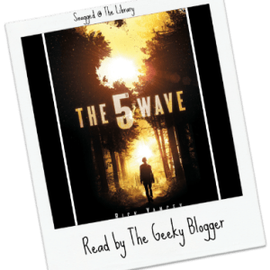Snagged @ The Library Review: The 5th Wave by Rick Yancey