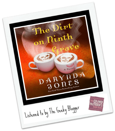 Audiobook Review: The Dirt on Ninth Grave by Darynda Jones