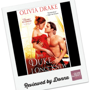Donna's Review: The Duke I Once Knew by Olivia Drake