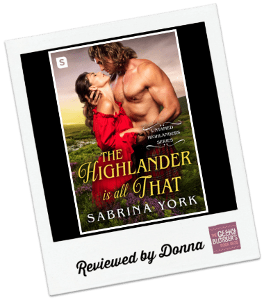 Donna's Review: The Highlander is All That by Sabrina York