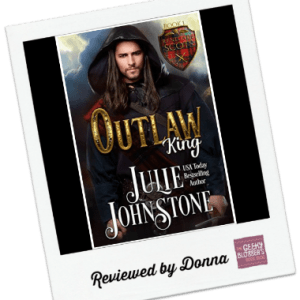 Donna's Review: The Outlaw King by Julie Johnstone