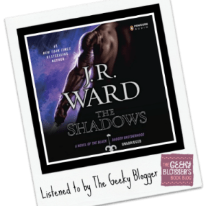 Audiobook Review: The Shadows by J.R. Ward