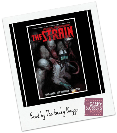 Snagged @ The Library Graphic Review: The Strain Volume 1 by David Lapham