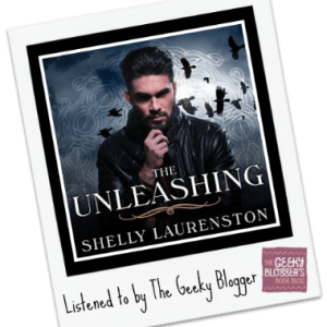 Audiobook Review: The Unleashing by Shelly Laurenston