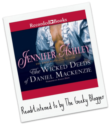 Audiobook Review:  The Wicked Deeds of Daniel Mackenzie by Jennifer Ashley