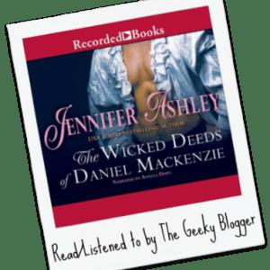 Audiobook Review: The Wicked Deeds of Daniel Mackenzie by Jennifer Ashley