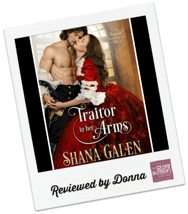 Donna's Review: Traitor in Her Arms by Shana Galen