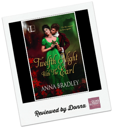 Donna's Review: Twelfth Night with the Earl by Anna Bradley