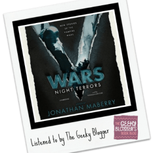 Audiobook Review: V Wars: Night Terrors: New Stories of the Vampire Wars edited by Jonathan Maberry