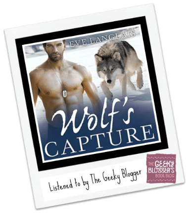Audiobook Review: Wolf's Capture by Eve Langlais