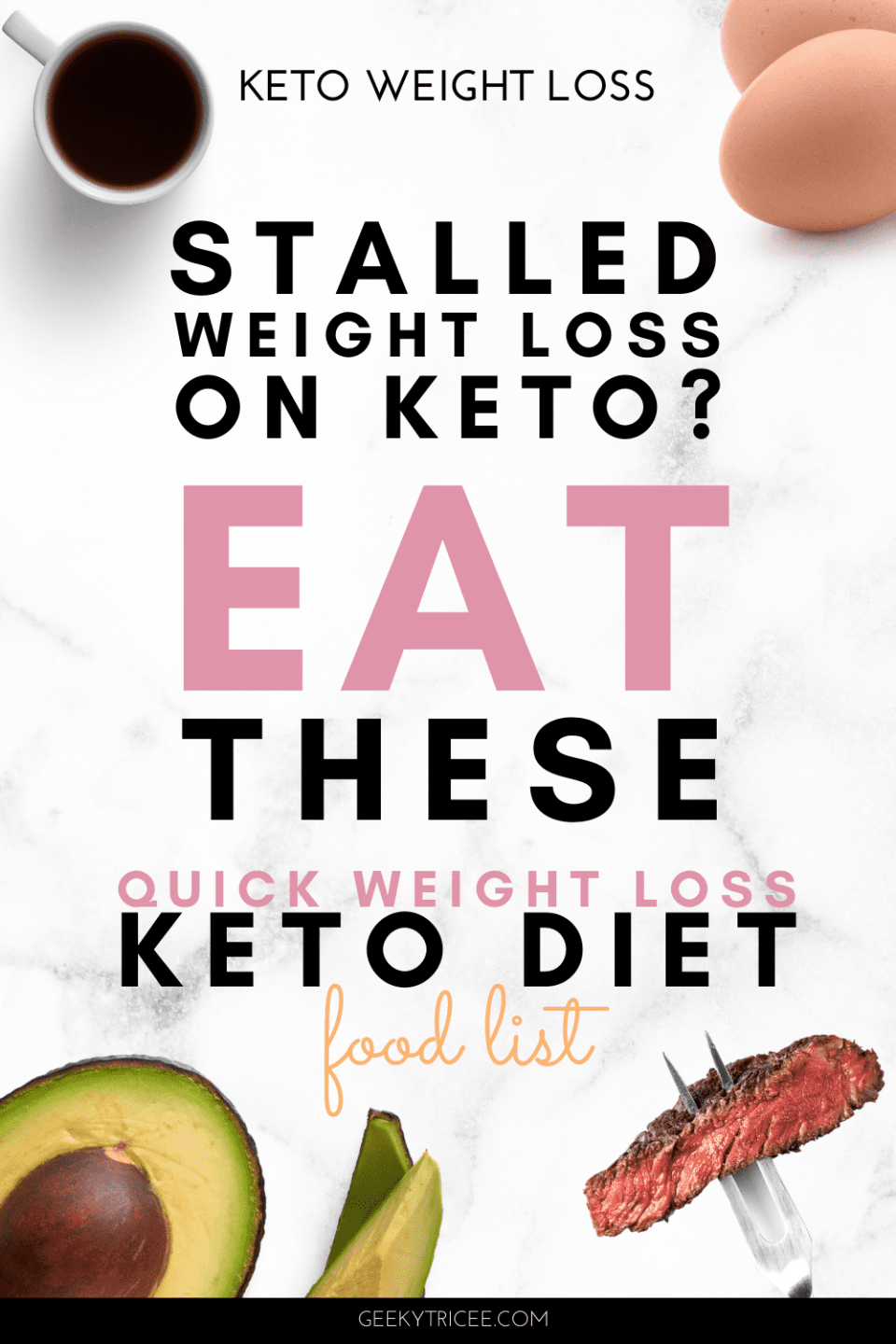 Stalled weight loss on keto? Eat These. Quick weight loss keto diet food list Pinterest pin