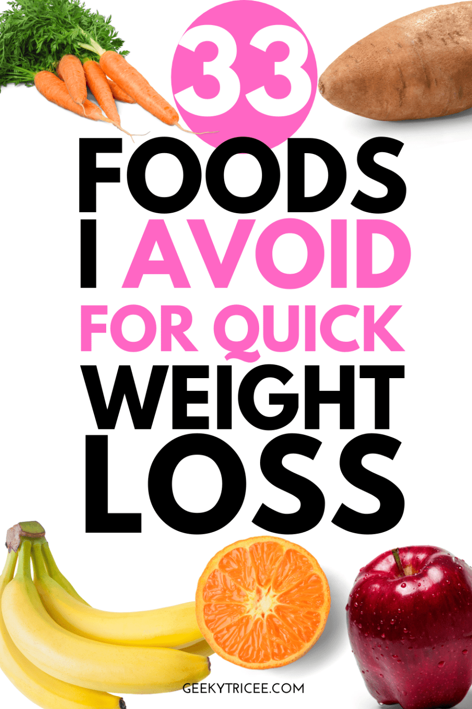 33 foods I avoided for quick weight loss Pinterest pin