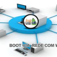Como dar o boot no seu pc via rede