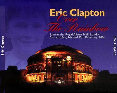 Eric Clapton Over The Rainbow Royal Albert Hall 2001