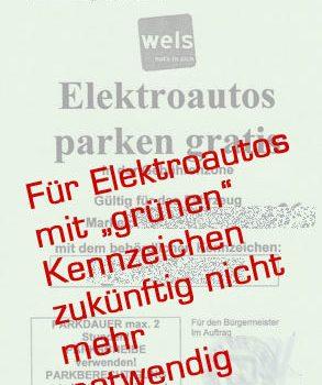 """Das """"grüne"""" Kennzeichen für Elektroautos und die damit verbundenen Vergünstigungen – Wels zeigt sich wieder als Vorreiter!"""