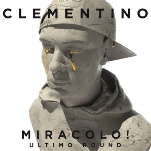 Clementino-Miracolo-Ultimo-Round